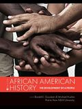 African American History: The Development of a People