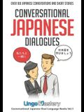 Conversational Japanese Dialogues: Over 100 Japanese Conversations and Short Stories
