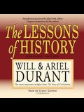 The Lessons of History: The Most Important Insights from the Story of Civilization