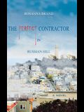 The Perfect Contractor in Russian Hill