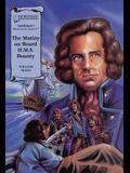 The Mutiny On Board H.M.S. Bounty (Illus. Classics) HARDCOVER (Saddleback's Illustrated Classics)