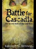 Battle for Cascadia: The Second Book of The Gaia Wars