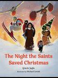 The Night the Saints Saved Christmas