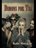 Demons for Tea