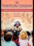 The Storytelling Classroom: Applications Across the Curriculum