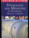 Physiology and Medicine of Hpyerbaric Oxygen Therapy