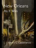 New Orleans As It Was