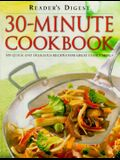 30-Minute Cookbook: 300 Quick and Delicious Recipes for Great Family Meals