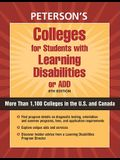 Colleges for Students with Learning Disabilities or Ad/HD: Profiles of LD Programs at More Than 900 Two- And Four-Year Colleges in the U.S. and Canada