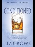 Conditioned