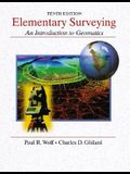 Elementary Surveying: An Introduction to Geomatics [With CD-ROM]