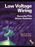 Low Voltage Wiring: Security/Fire Alarm Systems [With CDROM]