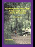 Following the Milky Way: A Pilgrimage on the Camino de Santiago
