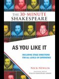 As You Like It: Including Stage Directions for All Levels of Experience