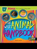 The Wise Animal Handbook Arkansas