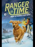Night of Soldiers and Spies (Ranger in Time #10) (Library Edition), 10