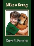 Mike and Scrag
