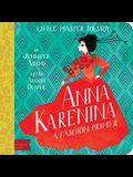 Anna Karenina: A Babylit(r) Fashion Primer