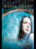 Pictures of the Night: The Egerton Hall Novels, Volume Three