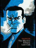 Richard Stark's Parker: The Martini Edition - Last Call