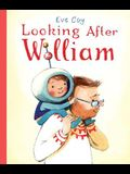 Looking After William