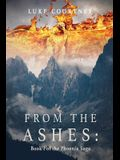 From the Ashes: Book I of the Phoenix Saga