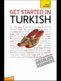 Get Started in Turkish with Two Audio CDs: A Teach Yourself Guide