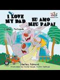 I Love My Dad (English Portuguese Bilingual Book for Kids - Brazilian)