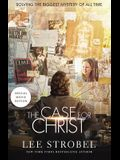 The Case for Christ: Solving the Biggest Mystery of All Time