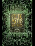 Celtic Myths & Tales: Epic Tales