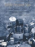 Multiple Percussion Solos: Six Percussion Solos Designed to Introduce the Drummer to Multiple Percussion Playing (Intermediate Level), Part(s)