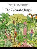 The Zabajaba Jungle: A Picture Book