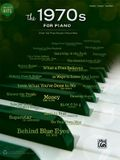 Greatest Hits -- The 1970s for Piano: Over 50 Pop Music Favorites (Piano/Vocal/Guitar)