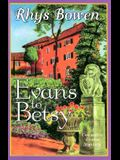 Evans to Betsy (Constable Evans Mysteries)