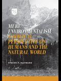 Mere Environmentalism: Christiapb