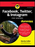 Facebook, Twitter, & Instagram for Seniors for Dummies