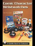 Comic Character Wristwatches