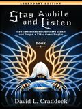 Stay Awhile and Listen: Book I Legendary Edition: How Two Blizzards Unleashed Diablo and Forged an Empire