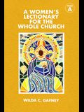 A Women's Lectionary for the Whole Church: Year a