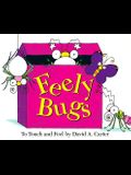 Feely Bugs (Mini Edition): To Touch and Feel
