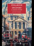 Smallbone Deceased: A London Mystery