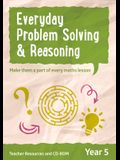Year 5 Problem Solving and Reasoning Teacher Resources: English Ks2 [With CDROM]