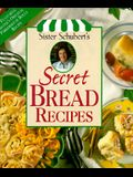 Sister Schuberts Secret Bread Recipes