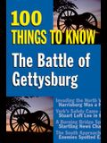 Battle of Gettysburg: 100 Things to Know