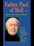 Father Paul of Moll: Benedictine Wonder-Worker