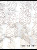 Planner 2018-2019: Marble + Pineapple Print 18-Month Planner -- July 2018 - Dec 2019 Weekly View -- To-Do Lists, Inspirational Quotes + M