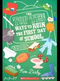 The Top Ten Ways to Ruin the First Day of School