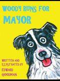 Woody Runs for Mayor