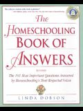 The Homeschooling Book of Answers: The 101 Most Important Questions Answered by Homeschooling's Most Respected Voices (Prima Home Learning Library)
