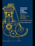 Internal Combustion Engine in Theory and Practice, Second Edition, Revised, Volume 1: Thermodynamics, Fluid Flow, Performance
